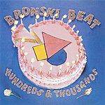 Bronski Beat Hundreds And Thousands