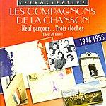 Les Compagnons De La Chanson Les Compagnons De La Chanson: Their 26 Finest, 1946-1955