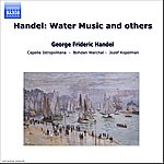 Bohdan Warchal Handel: Water Music and others