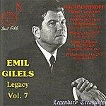Emil Gilels Emil Gilels Legacy, Vol.7