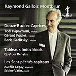 Gérard Poulet Montbrun: Douze Etudes/Tableaux Indochinois/Les Sept Péchés Capitaux