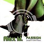 Alex M. Passion (Nasty Rhythm)