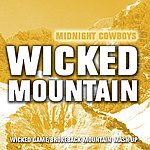 Midnight Cowboys Wicked Mountain