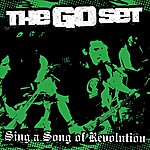 The Go Set Sing A Song Of Revolution