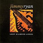 Jimmy Ryan Lost Diamond Angel