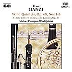 Michael Thompson Danzi: Wind Quintets, Op. 68, Nos. 1-3 / Horn Sonata, Op. 44