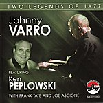 Ken Peplowski Johnny Varro Featuring Ken Peplowski: Two Legends Of Jazz