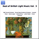 Adrian Leaper Best of British Light Music, Vol. 3