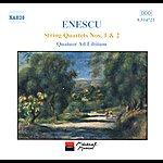 Ad Libitum Enescu: String Quartets Nos. 1 and 2