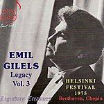 Emil Gilels Emil Gilels Legacy, Vol.3: Helsinki Festival, 1975 - Beethoven, Chopin