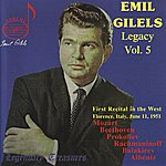 Emil Gilels Emil Gilels Legacy, Vol.5: Firs Recital In The West - Florence, Italy, June 11, 1951