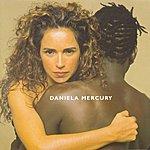Daniela Mercury Feijão Com Arroz