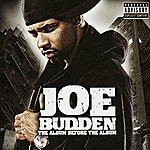 Joe Budden The Album Before The Album (Parental Advisory)