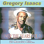 Gregory Isaacs Over The Years, Vol.2: 20 Massive Hits