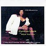 Cynthia Mack What You Are