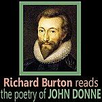 Richard Burton Richard Burton Reads The Poetry Of John Donne
