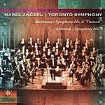 Toronto Symphony Orchestra Beethoven: Symphony No. 6 - Martinü: Symphony No. 5