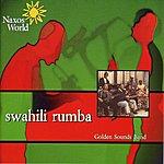 The Golden Sounds Kenya - Golden Sounds: Swahili Rumba