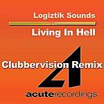 Logiztik Sounds Living In Hell Remix