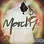 The Notorious B.I.G. March 9th (Parental Advisory)