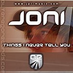 Joni Things I Never Tell You