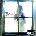 Blue October Approaching Normal (Parental Advisory)