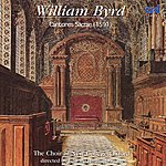 The Choir Of New College, Oxford Byrd: Cantiones Sacrae(1591)