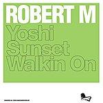 Robert M. Yoshi/Sunset/Walking On