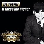 DJ Teeno It takes me higher