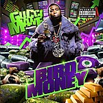 Gucci Mane Bird Money (Parental Advisory)