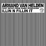 Armand Van Helden Illin N Fillin It (10-Track Remix Maxi-Single)