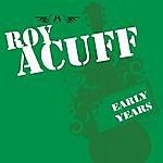 Roy Acuff Early Years