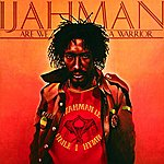 Ijahman Are We A Warrior