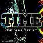 Time Chalice Well / Reflect