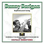 Bunny Berigan Bunny Berigan - Sophisticated Swing