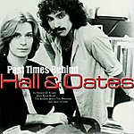 Hall & Oates Past Times Behind (BCD)
