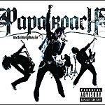 Papa Roach Metamorphosis (Parental Advisory)