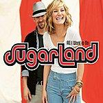 Sugarland All I Want To Do (Radio Edit)