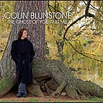 Colin Blunstone The Ghost Of You And Me
