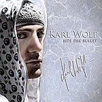 Karl Wolf Bite The Bullet