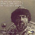 Feodor Chaliapin The Chaliapin Edition Volume 2: 1908-1911 The First Boris Godunov