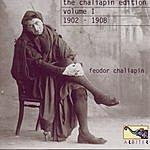 Feodor Chaliapin The Chaliapin Edition Volume 1: 1902-1908