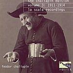 Feodor Chaliapin The Chaliapin Edition Volume 3: 1911-1914 La Scala Recordings