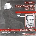 Claudio Arrau Franz Liszt: Piano Concertos No. 1 & 2