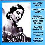 Maria Callas Aida & Il Trovatore - Highlights