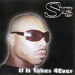 Sug If It Takes 4Ever