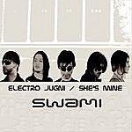 Swami Electro Jugni/She's Mine