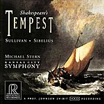 "Michael Stern Incidental Music For Shakespeare's ""The Tempest"": Sullivan/Sibelius"