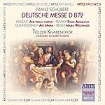 Tölzer Knabenchor Deutsche Messe D 872, Ave Verum Corpus, Panis Angelicus, Mariä Wiegenlied, Ave Maria, Laudate Dominum
