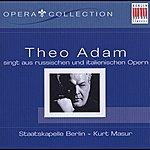 Theo Adam Theo Adam singt aus russischen und italienischen Opern
